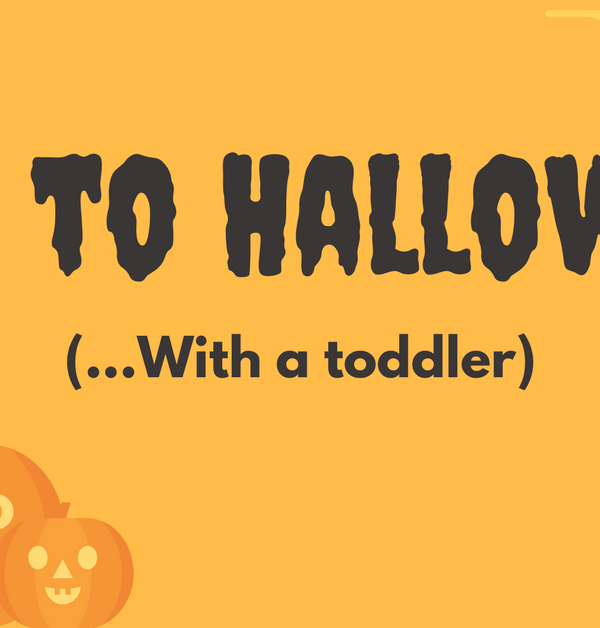 How to do Halloween with a Toddler